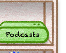 podcasts button B